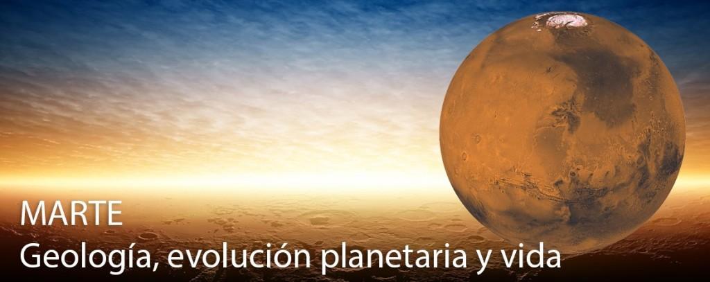 Marte | Geología, evolución planetaria y vida